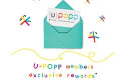 U-POPP MEMBERS EXCLUSIVE REWARDS